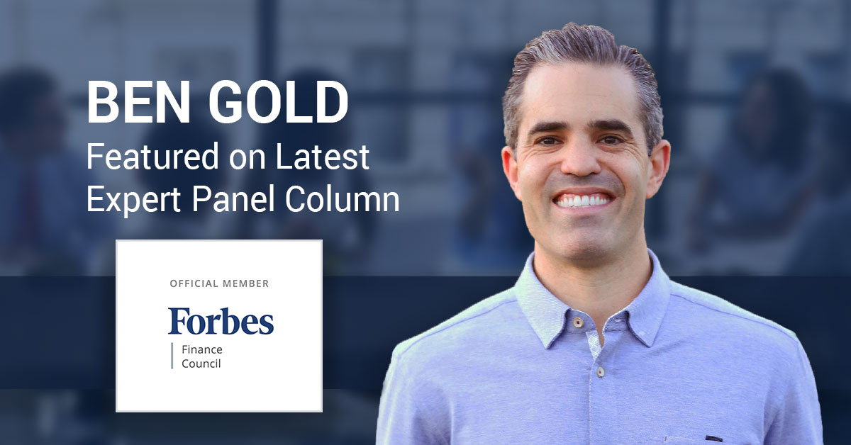 Ben Gold featured in Forbes Finance Council article on Fintech trends for 2020
