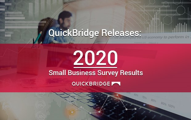 QuickBridge Releases Results of 2020 Small Business Owner Survey