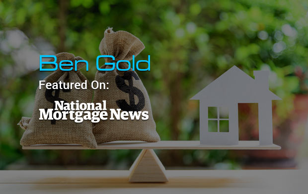 QuickBridge President Ben Gold Featured on National Mortgage News